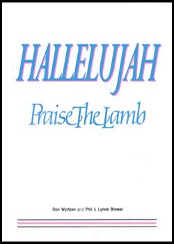 Hallelujah! Praise the Lamb!