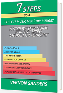 7 Steps to a Perfect Music Ministry Budget