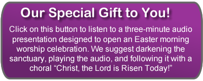 Easter Opening - Our Special Gift